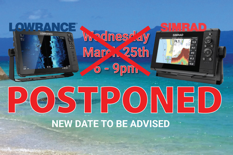 Lowrance Simrad Product Night Posponed