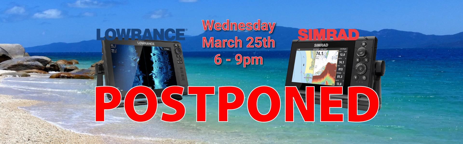Lowrance Simrad Product Night Postponed